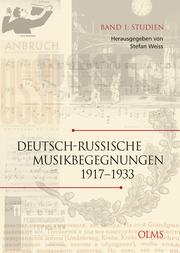 Deutsch-russische Musikbegegnungen 1