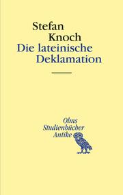 Die lateinische Deklamation