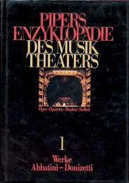 Pipers Enzyklopädie des Musiktheaters 1