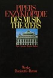Pipers Enzyklopädie des Musiktheaters 4