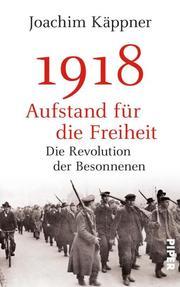 1918 - Aufstand für die Freiheit - Cover