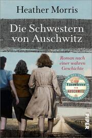 Die Schwestern von Auschwitz