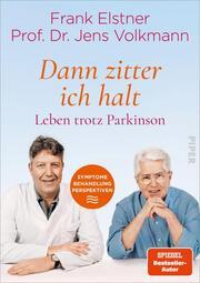 'Dann zitter ich halt' - Leben trotz Parkinson