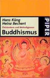 Christentum und Weltreligionen - Buddhismus