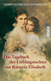 Das Tagebuch der Lieblingstochter von Kaiserin Elisabeth