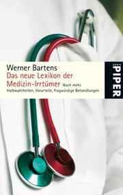 Das neue Lexikon der Medizin-Irrtümer