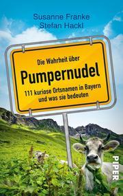 Die Wahrheit über Pumpernudel