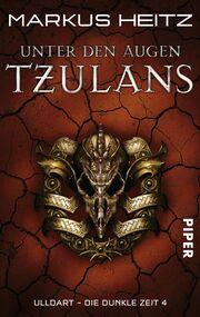 Unter den Augen Tzulans