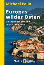 Europas wilder Osten