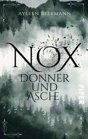 Nox - Donner und Asche
