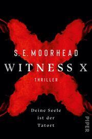 Witness X - Deine Seele ist der Tatort