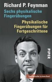 Sechs physikalische Fingerübungen - Physikalische Fingerübungen für Fortgeschrittene