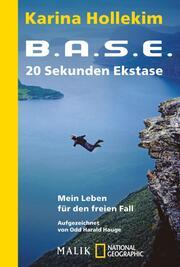B.A.S.E. - 20 Sekunden Ekstase