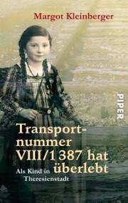Transportnummer VIII/1387 hat überlebt