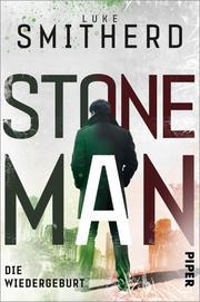 Stone Man. Die Wiedergeburt