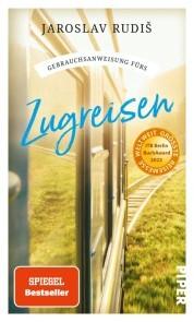 Gebrauchsanweisung fürs Zugreisen