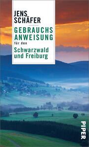 Gebrauchsanweisung für den Schwarzwald und Freiburg