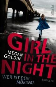Girl in the Night - Wer ist dein Mörder?