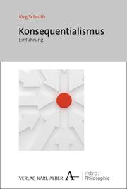 Einführung in den Konsequentialismus