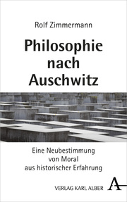 Philosophie nach Auschwitz
