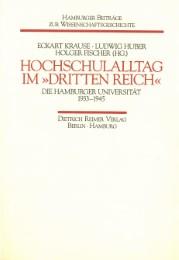Hochschulalltag im 'Dritten Reich' - Die Hamburger Universität 1933-1945