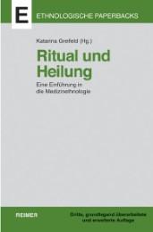 Ritual und Heilung