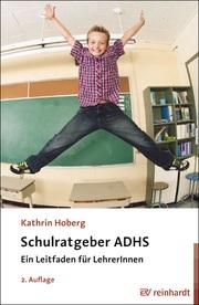 Schulratgeber ADHS