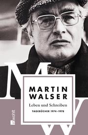 Leben und Schreiben: Tagebücher 1974-1978