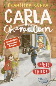 Carla Chamäleon: Fiese Tricks