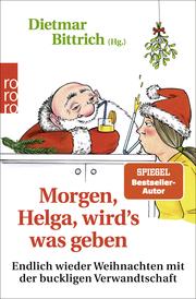 Morgen, Helga, wird's was geben