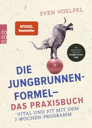 Die Jungbrunnen-Formel - Das Praxisbuch