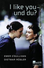 I like you - und du ?