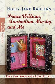 Prince William, Maximilian Minsky and Me