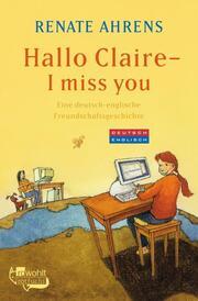 Hallo Claire, I miss you