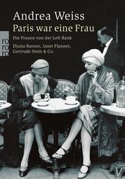 Paris war eine Frau