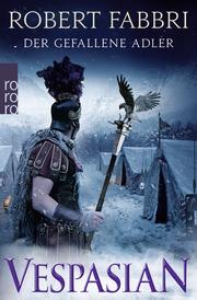 Vespasian - Der gefallene Adler