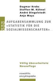 Aufgabensammlung zur 'Statistik für die Sozialwissenschaften'