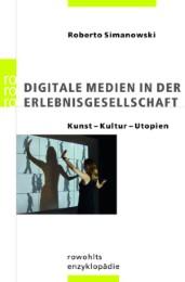 Digitale Medien in der Erlebnisgesellschaft