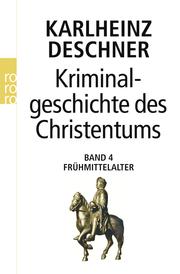 Kriminalgeschichte des Christentums 4