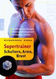 Supertrainer Schultern, Arme, Brust