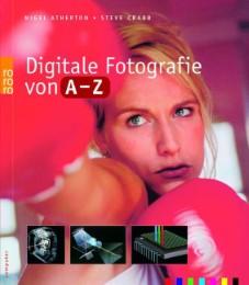Digitale Fotografie von A-Z