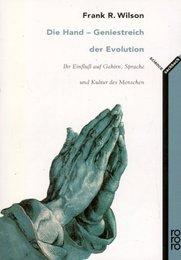 Die Hand: Geniestreich der Evolution
