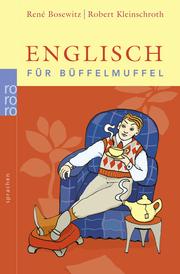 Englisch für Büffelmuffel