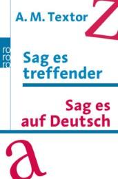 Sag es treffender/Sag es auf Deutsch