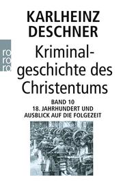 Kriminalgeschichte des Christentums 10