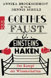 Goethes Faust & Einsteins Haken