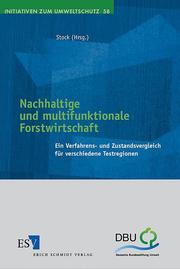Nachhaltige und multifunktionale Forstwirtschaft