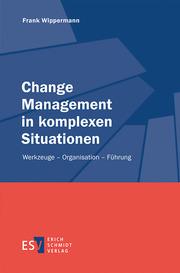 Change Management in komplexen Situationen
