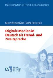 Digitale Medien in Deutsch als Fremd- und Zweitsprache