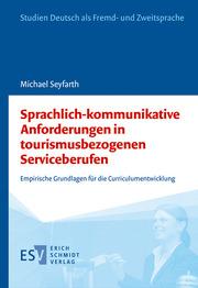 Sprachlich-kommunikative Anforderungen in tourismusbezogenen Serviceberufen
